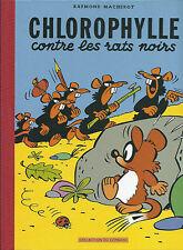 BD  - Chlorophylle - contre les rats noirs  - E.O FAC.S. 2006- neuf - Macherot