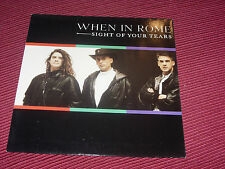 """When in Rome:  Sight of your tears   1989  EX+  UK 7"""""""