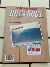 Breakout California's Surf Magazine Going Monthly Volume 6 Number 1 January