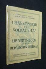 Chansonnier du soldat belge. Liederenboek van den belgischen soldaat. 1914-1916