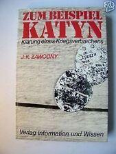 Zum Beispiel Katyn Klärung eines Kriegsverbrechens