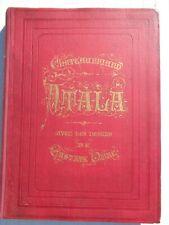 ATALA CHATEAUBRIAND DESSINS GUSTAVE DORE GRAVURES 1863 IN FOLIO TBE