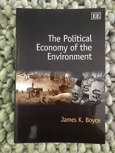 The Political Economy of the Environment by Boyce, James K. (Paperback)