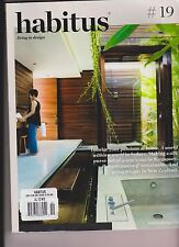 HABITUS AUSTRALIAN MAGAZINE APRIL/MAY/JUNE 2013 ISSUE #19.
