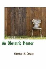 Obstetric Mentor: By Clarence M Conant