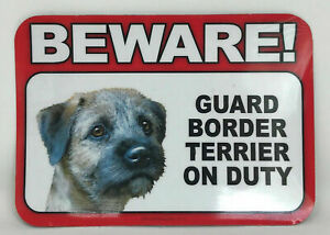 Beware! Guard Border Terrier Dog On Duty Magnet Laminated Car Pet NEW 6x4