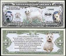 Lot of 100 BILLS Westie Million Dollar Dog Bill Puppy & Adult Pic, Facts on Back