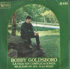 "BOBBY GOLDSBORO 7""PS Spain 1969 The straight life"