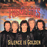 THE TREMELOES - SILENCE IS GOLDEN: THE BEST OF THE TREMOLOES NEW CD