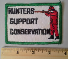 HUNTERS SUPPORT CONSERVATION Vintage Patch