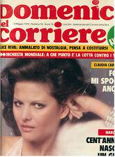 DOMENICA DEL CORRIERE N. 18 ANNO 76 5 MAGGIO 1974 CLAUDIA CARDINALE 100° MARCONI