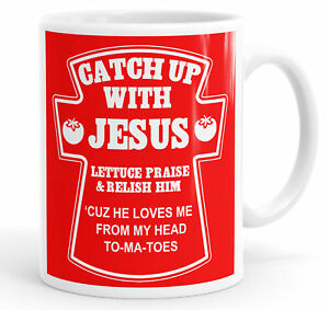 Catch Up With Jesus Funny Coffee Mug Tea Cup