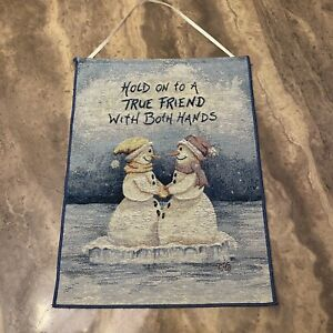 Snow Friends Snowmen Hold On To A True Friend Tapestry Bannerette Wall Hanging