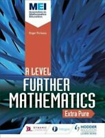 MEI Further Maths: Extra Pure Maths by David Bedford 9781510403628   Brand New