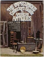 Antique American Furniture & Americana Collecting -A John Kirk Classic