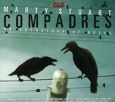Compadres: An Anthology Of Duets - Marty Stuart (2007, CD NUOVO)