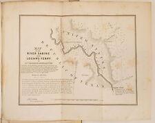 1842 REPUBLIC OF TEXAS: SIX MAPS & REPORT ON THE BORDER President John Tyler