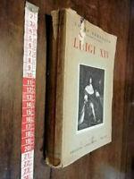 LIBRO -•LUIGI XIV.LOUIS BERTRAND . 1936