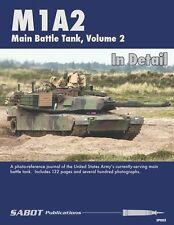 Sabot Publications, M1A2 Main Battle Tank, Vol 2 By Chris Mrosko & Brett Avants