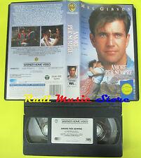 VHS film AMORE PER SEMPRE 1994 Mel Gibson WARNER GLI SCUDI PIV12571(F56**)no dvd