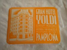 Vintage Luggage label Grand Hotel Yoldi pamplona 1950s