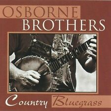 "THE OSBORNE BROTHERS, CD ""COUNTRY BLUEGRASS"" NEW SEALED"