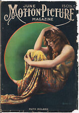 MOTION PICTURE MAGAZINE • June 1916 • Ruth Roland • LEO SIELKE JR. White pages