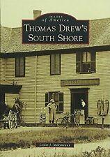 Thomas Drew's South Shore [Images of America] [MA] [Arcadia Publishing]
