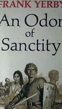 An Odor of Sanctity:A Novel of Medieval Moorish Spain (1965, Hardback)