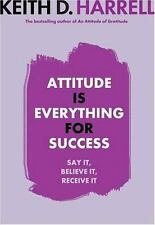 NEW - Attitude Is Everything for Success by Harrell, Keith
