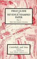 The Southern States, Field Guide to Revenue Stamped Paper, catalog & handbook