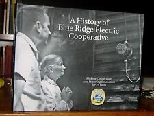 A History of Blue Ridge Electric Cooperative 1940-75 Upstate South Carolina