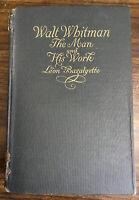 Walt Whitman The Man and His Work Leon Bazalgette 1920  1st Edition HC Doubleday