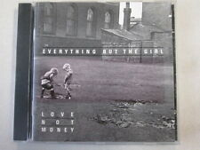 EVERYTHING BUT THE GIRL LOVE NOT MONEY USED 1985 FRANCE IMPORT CD BLANCO Y NEGRO