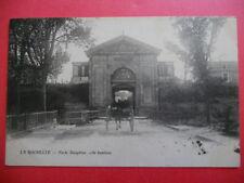 LA ROCHELLE  :  La Porte Dauphine, Côté Banlieue.......VO.1903.