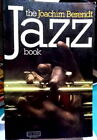 🔴REDUCED🔽 The Joachim Berendt JAZZ Book S/C 1976 From New Orleans to Jazz