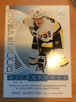 2017-2018 SP AUTHENTIC JAKE GUENTZEL ROOKIE YEAR MILESTONES HOCKEY CARD
