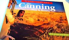 THE CANNING STOCK ROUTE..AUST. GEOGRAPHIC..MAPS/ PHOTOS/ TEXT/ + LIFTOUT MAP