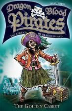 The Legend of Dragon Island: The Golden Casket: Book 8 (Dragon Blood Pirates), J