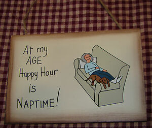 "Funny Plaque ""At my age happy hour is nap time"""