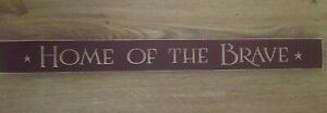 Home Of The Brave Red Wall Sign 3ft X 3.5 Inches