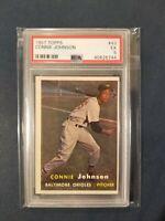 1957 Topps #43 CONNIE JOHNSON Baltimore Orioles PSA 5 Excellent No Grease/Crease