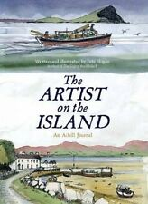 The Artist on the Island. A Winter on Achillbeg by Hogan, Pete (Paperback book,