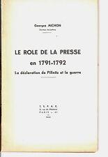 RÔLE DE LA PRESSE EN 1791 1792 MICHON avec Envoi SIGN