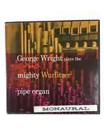 George Wright Plays The Mighty Wurlitzer Pipe Organ HiFi Records R-701 Monaural?