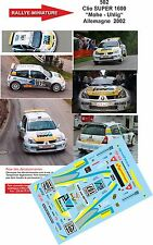"Decals 1/18 réf 502 Renault  Clio SUPER 1600 ""Mohe - Uhlig"" Allemagne  2002"