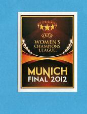 PANINI-CHAMPIONS 2011-2012-Figurina n.558- WOMEN'S FINAL MUNICH 2012-NEW BLACK
