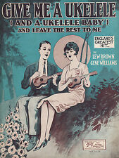 GIVE ME A UKELELE BABY Music Sheet-1926-BROWN/WILLIAMS-STARMER COUPLE/UKULELES