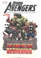 Dark Avengers The End is The Beginning Marvel Comics Trade Paperback TPB New