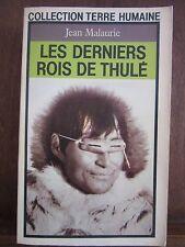 Collection Terre Humaine/ Jean Malaurie: Les derniers rois de Thulé